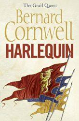 Harlequin The Grail Quest Book 1 - Bernard Cornwell Books in Order