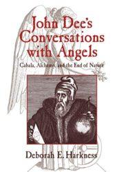 John Dees Conversations with Angels - Deborah Harkness Books in Order