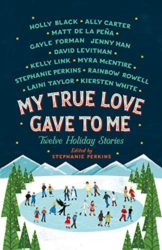 My True Love Gave To Me Twelve Holiday Stories - Jenny Han Books in Order