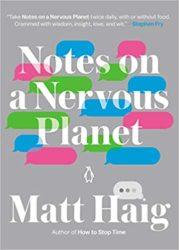 Notes on a Nervous Planet Matt Haig Books in Order