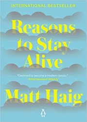 Reasons to Stay Alive Matt Haig Books in Order