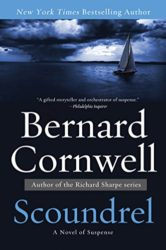 Scoundrel The Sailing Thrillers - Bernard Cornwell Books in Order