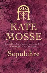 Sepulchre Languedoc trilogy - Kate Mosse Books in Order