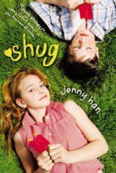 Shug - Jenny Han Books in Order