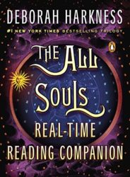 The All Souls Real-time Reading Companion All Souls Series - Deborah Harkness Books in Order