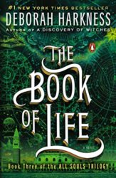 The Book of Life All Souls Trilogy Book 3 - Deborah Harkness Books in Order