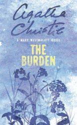 The Burden written as Mary Westmacott - Agatha Christie Books in Order