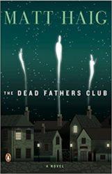 The Dead Fathers Club Matt Haig Books in Order