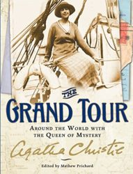 The Grand Tour Around the World with the Queen of Mystery - Agatha Christie Books in Order