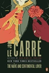 The Naiïve and Sentimental Lover John le Carre Books in Order
