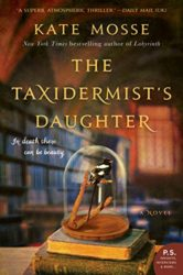 The Taxidermist's Daughter - Kate Mosse Books in Order