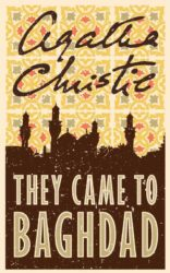 They Came to Baghdad - Agatha Christie Books in Order