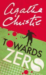 Towards Zero - Agatha Christie Books in Order
