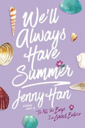 We'll Always Have Summer - Jenny Han Books in Order