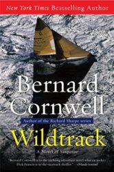 Wildtrack The Sailing Thrillers - Bernard Cornwell Books in Order