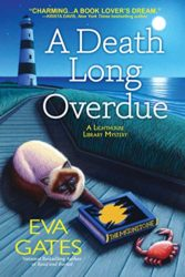 A Death Long Overdue - Lighthouse Library Mystery Series Book 7