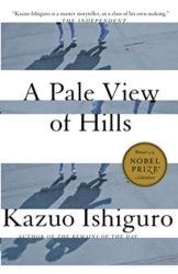 A Pale View of Hills - Kazuo Ishiguro Books in Order