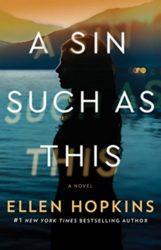 A Sin Such as This - Ellen Hopkins Books in Order