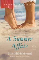 A Summer Affair - Elin Hilderbrand books in order