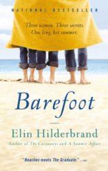 Barefoot - Elin Hilderbrand books in order