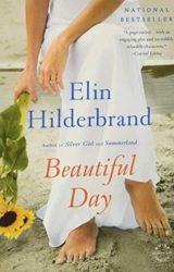 Beautiful Day - Elin Hilderbrand books in order