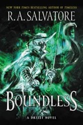 Boundless - Generations Trilogy - The Legend of Drizzt Books in Order
