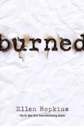 Burned - Ellen Hopkins Books in Order