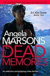 Dead Memories DI Kim Stone Books in Order