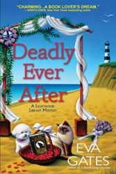 Deadly Ever After - Lighthouse Library Mystery Series Book 8