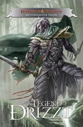 Dungeons and Dragons Neverwinter Tales - The Legend of Drizzt Books in Order