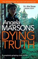 Dying Truth DI Kim Stone Books in Order
