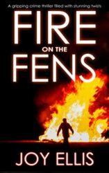 Fire on the Fens DI Nikki Galena Books in Order