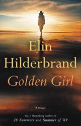 Golden Girl - Elin Hilderbrand books in order