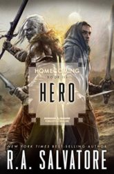 Hero - Homecoming Trilogy - The Legend of Drizzt Books in Order