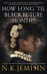 How Long til Black Future Month - NK Jemisin Books in Order