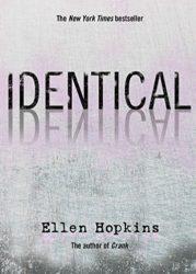 Identical - Ellen Hopkins Books in Order