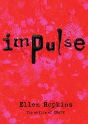 Impulse - Ellen Hopkins Books in Order
