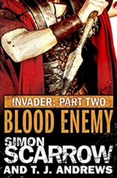 Invader Blood Enemy Simon Scarrow Books in Order