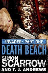 Invader Death Beach Simon Scarrow Books in Order