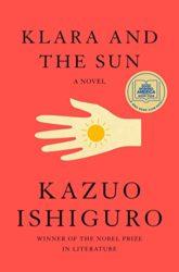 Klara and the Sun - Kazuo Ishiguro Books in Order