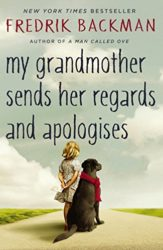 My Grandmother Sends Her Regards and Apologises Fredrik Backman Books in Order