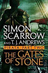Pirata The Gates of Stone Simon Scarrow Books in Order