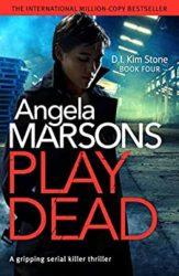 Play Dead DI Kim Stone Books in Order