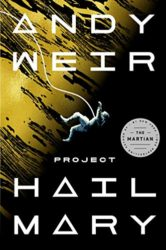 Project Hail Mary - Andy Weir Books in Order