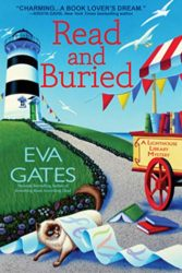 Read and Buried - Lighthouse Library Mystery Series Book 6