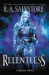 Relentless - Generations Trilogy - The Legend of Drizzt Books in Order