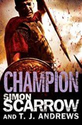 Roman Arena Champion Simon Scarrow Books in Order