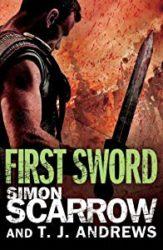 Roman Arena First Sword Simon Scarrow Books in Order