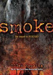Smoke - Ellen Hopkins Books in Order