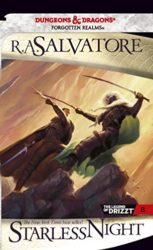 Starless Night - Legacy of the Drow Tetralogy - The Legend of Drizzt Books in Order